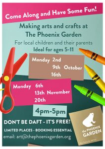 Phoenix Garden Arts Crafts sessions Autumn 2017